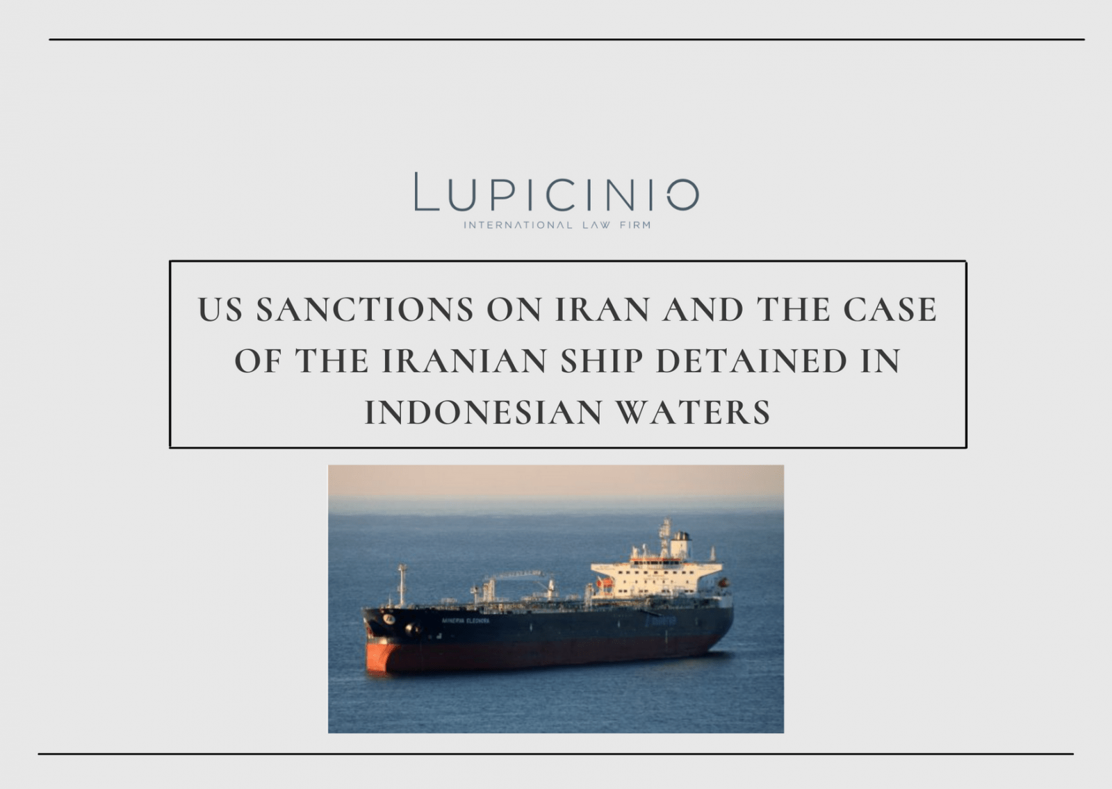 US SANCTIONS ON IRAN AND THE CASE OF THE IRANIAN SHIP DETAINED IN INDONESIAN WATERS