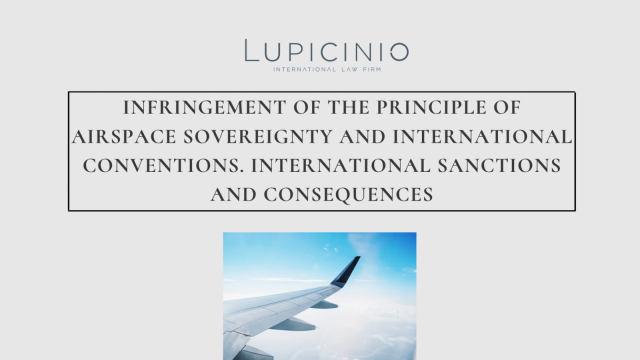 INFRINGEMENT OF THE PRINCIPLE OF AIRSPACE SOVEREIGNTY AND INTERNATIONAL CONVENTIONS. INTERNATIONAL SANCTIONS AND CONSEQUENCES
