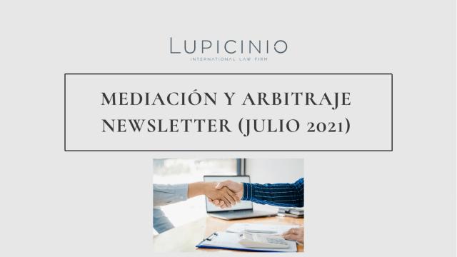 BOLETÍN DE MEDIACIÓN Y ARBITRAJE (JULIO 2021)
