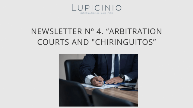 """NEWSLETTER Nº 4. """"ARBITRATION COURTS AND 'CHIRINGUITOS'."""""""